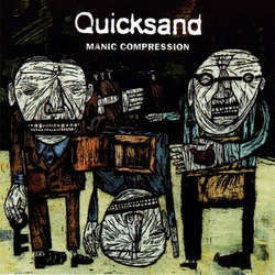 Quicksand – Manic Compression