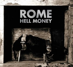 Rome – Hell Money