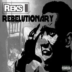 Reks – Rebelutionary