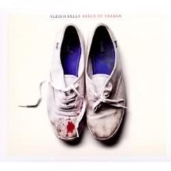 Sleigh Bells – Reign Of Terror