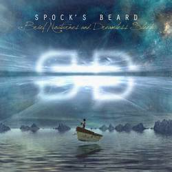 Spock's Beard –  Brief Nocturnes and Dreamless Sleep