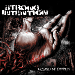 Strong Intention – Razorblade Express