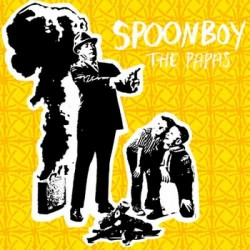 Spoonboy – The Papas