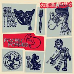 Swingin' Utters – Poorly Formed