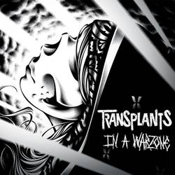 The Transplants – In A Warzone