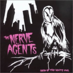 The Nerve Agents – Days Of The White Owl