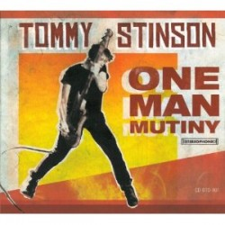 Tommy Stinson – One Man Mutiny