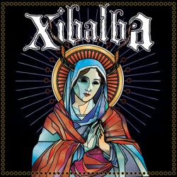 Xibalba – Self Titled
