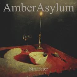 Amber Asylum – Sin Eater