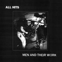 All Hits – Men And Their Work