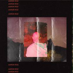 Aaron Rice – Neverfade/For Dusk