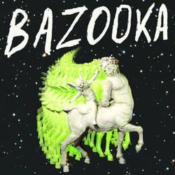 Bazooka – Self Titled
