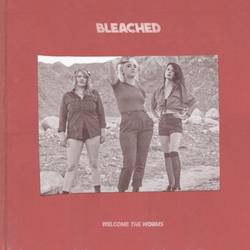 Bleached – Welcome the Worms