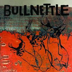 Bullnettle  – Bullnettle