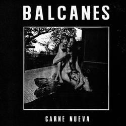 Balcanes  – Carne Nueva EP