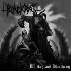 Blackrat – Whiskey and Blasphemy
