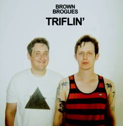 Brown Brogues – Triflin'