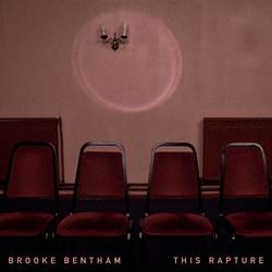 Brooke Bentham – This Rapture EP
