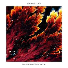 Bearcubs – Underwaterfall EP