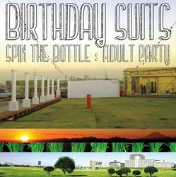 Birthday Suits – Adult Party: Spin the Bottle