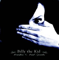Billy The Kid – Horseshoes and Hand Grenades