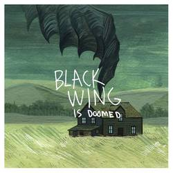 Black Wing – ...Is Doomed