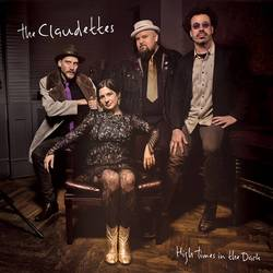 The Claudettes – High Times In The Dark