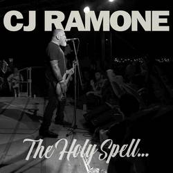 CJ Ramone – The Holy Spell