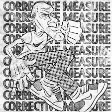 Corrective Measure – Demo 2015