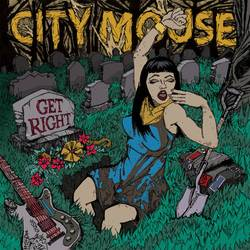 City Mouse – Get Right