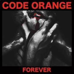 Code Orange – Forever