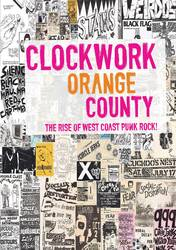 Various Artists – Clockwork Orange County: The Rise of West Coast Punk Rock