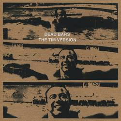 Various Artists – Dead Bars/The Tim Version - split 7