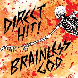 Direct Hit! – Brainless God