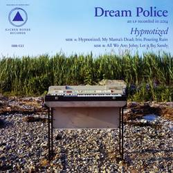 Dream Police – Hypnotized