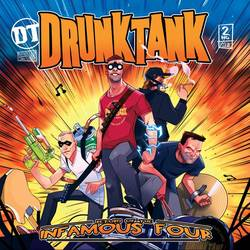 Drunktank – Return Of The Infamous Four