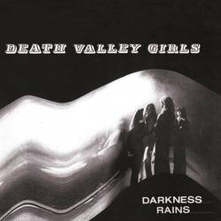 Death Valley Girls  – Darkness Rains