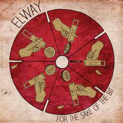 Elway – For the Sake of the Bit