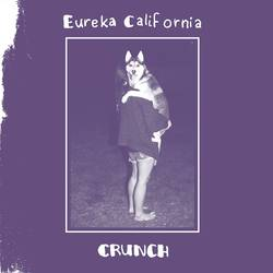 Eureka California – Crunch