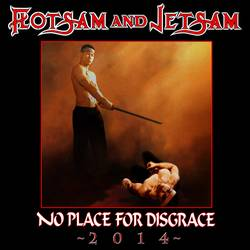 Flotsam and Jetsam – No Place For Disgrace 2014