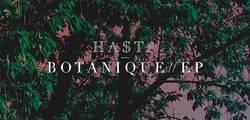 Hasta – Botanique