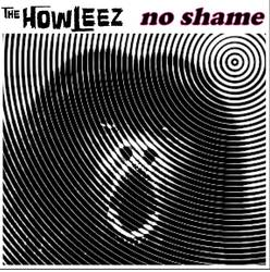 The Howleez –  No Shame