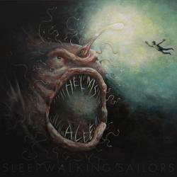 Helms Alee – Sleepwalking Sailors