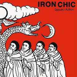 Iron Chic – Spooky Action