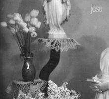 Jesu – Every Day I Get Closer To The Light From Which I Came