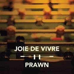 Various Artists – Joie De Vivre/Prawn - Split EP