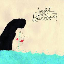Lost Balloons – Hey Summer