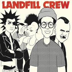 Landfill Crew – Landfill Crew