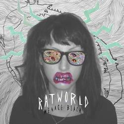 Menace Beach – Ratworld