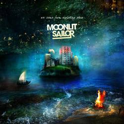 Moonlit Sailor – We Come From Exploding Stars